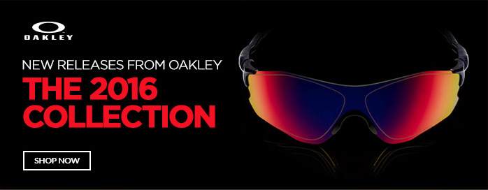 New releases from Oakley - The 2016 Collection