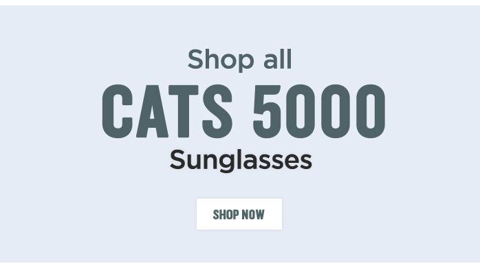 View all Cats 5000 Sunglasses