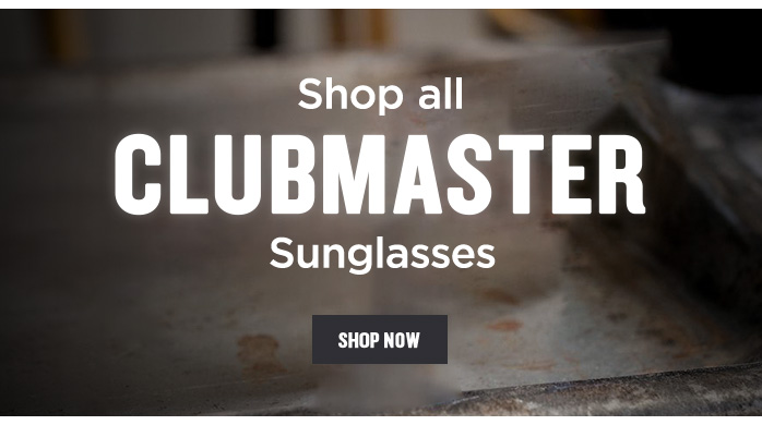View all Clubmaster Sunglasses