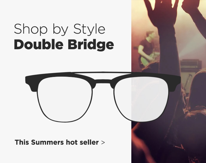 Shop by Style, Double Bridge