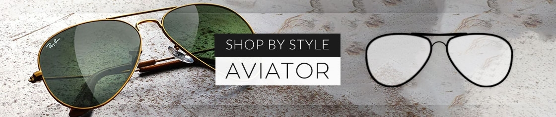 Shop by Style - Aviator
