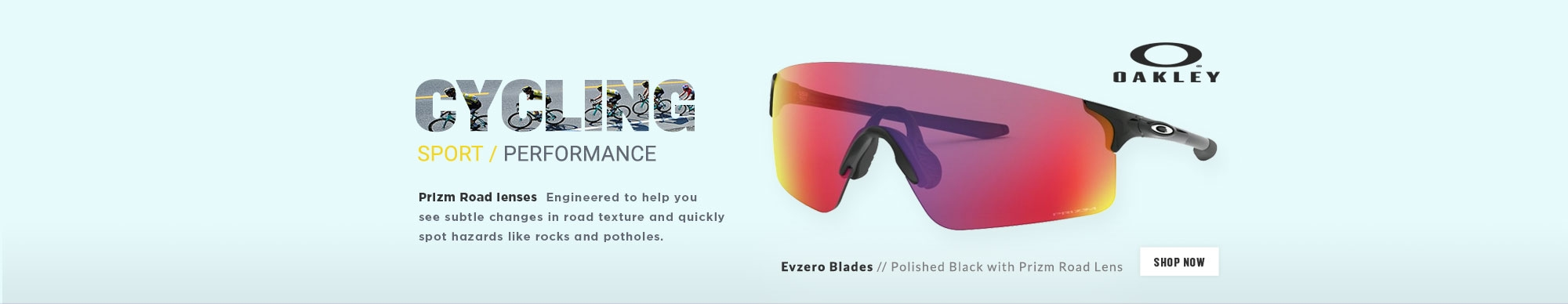 Oakley Cycling | Evzero Blades | Apr 2021